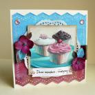 Kartki okolicznościowe babeczki,życzenia,urodziny,imieniny,słodka